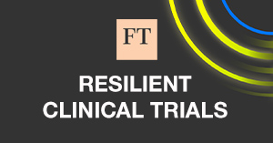 Webinar: FT Digital Dialogues: Building resilience in pharma R& D by decentralising and digitising